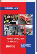 Kommunikation im Einsatz